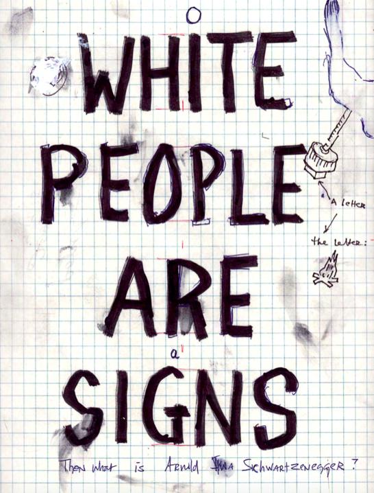 Вільям Поуп. Л, White People Are Signs, 2001