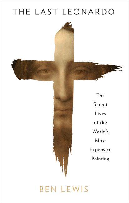Нова книга Бен-Льюїса «Останній Леонардо». Обкладинка від Random House.