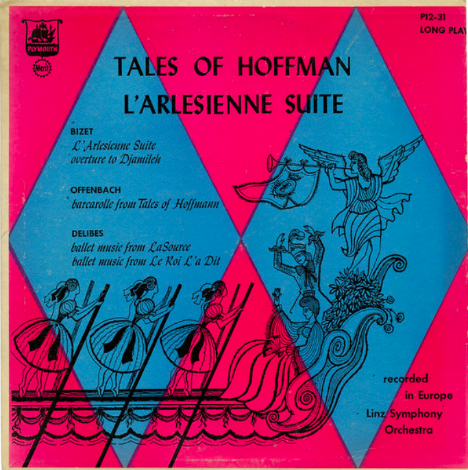 Tales Of Hoffman, L'Arlésienne Suite, Linz Symphony Orchestra, Plymouth Records/USA, 1952