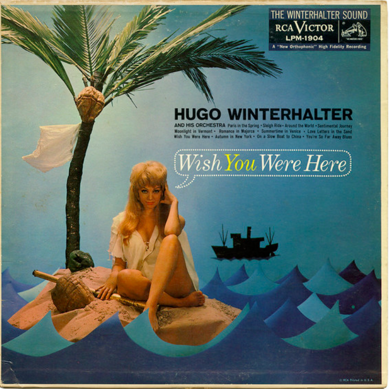 Wish You Were Here, Hugo Winterhalter And His Orchestra, RCA Victor Records/USA, 1959