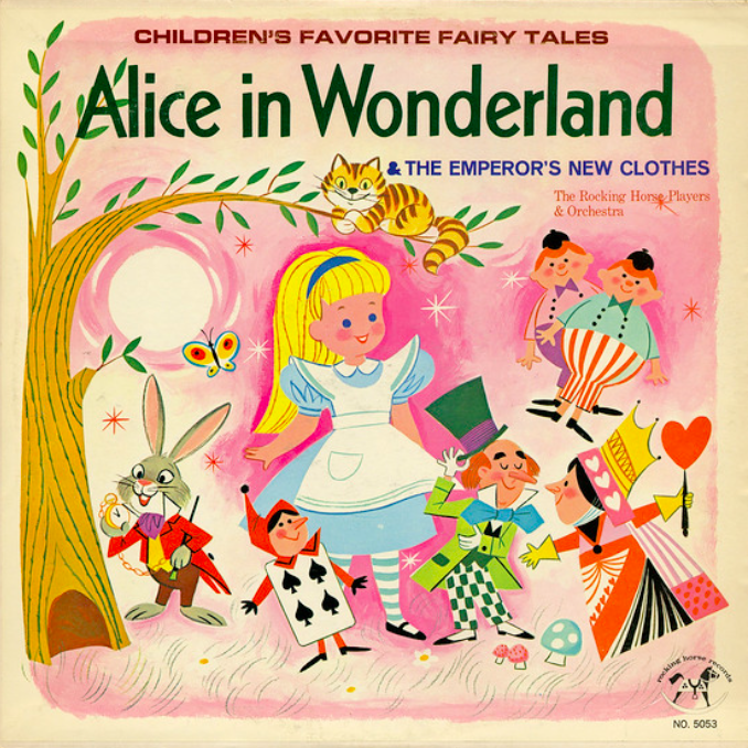 Alice In Wonderland & The Emperor's New Clothes, The Rocking Horse Players And Orchestra, Rocking Horse Records/USA